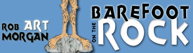 BAREFOOT ON THE ROCK, Bible Cartoons by Rob ART Morgan